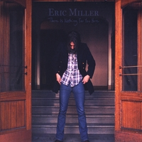 Eric Miller | There Is Nothing For You Here