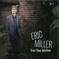 Eric Miller | Trust Your Intuition