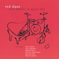 Eric Muhler & Quiet Fire | Red Daze