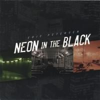 eric petersen | Neon in the Black