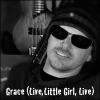 Eric Smith | Grace (Live, Little Girl, Live)