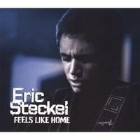 Eric Steckel | Feels Like Home