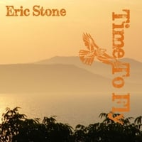 Eric Stone | Time to Fly