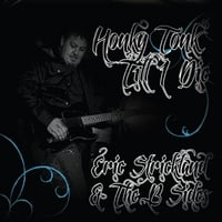 Eric Strickland & the B Sides | Honky Tonk Till I Die