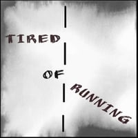 Erika Mazyck | Tired of Running