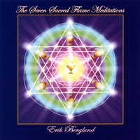 Erik Berglund | The Seven Sacred Flame Meditations