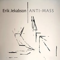 Erik Jekabson | Anti-Mass