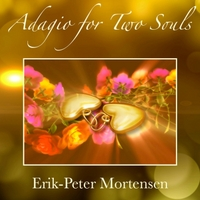 Erik-Peter Mortensen | Adagio for Two Souls