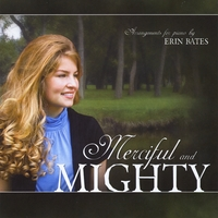 Erin Bates | Merciful and Mighty