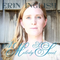 Erin Inglish | A Melody So Sweet