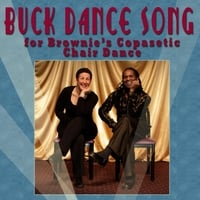 Ernest Brownie Brown | Buck Dance Song: For Brownie's Copasetic Chair Dance