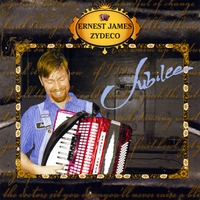 Ernest James Zydeco | Jubilee