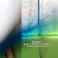 Album Rainy Keleidoscopes by Ernesto Cortazar Lara