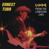 Ernest Tubb | Live from the Lonestar Cafe