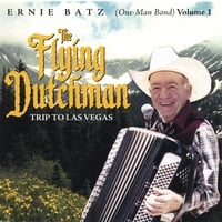 Ernie Batz( One Man Band ) | The Flying Dutchman Trip to Las Vegas