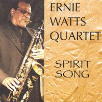 Ernie Watts | Spirit Song