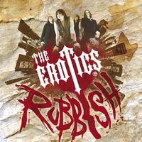 The Erotics | Rubbish