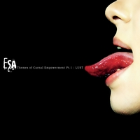 Esa | Themes of Carnal Empowerment, Pt. 1: Lust