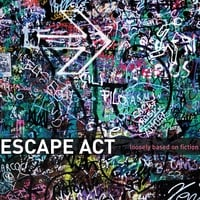 Escape Act | Loosely Based In Fiction