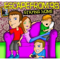 Escapefrom'98 | Staying Home