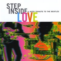 Various Artists | Step Inside Love - a Jazzy Tribute to the Beatles