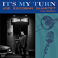 Joe Escobar | It's My Turn