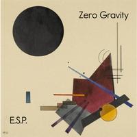 E.S.P. | Zero Gravity