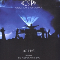 ES-P featuring The Average White Band | Be Mine