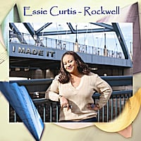Essie Curtis-Rockwell | I Made It