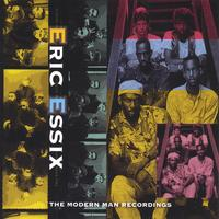 Eric Essix | The Modern Man Recordings