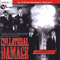 Spizal & The R.O.C | E-Stab Records: Collateral Damage