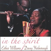 Esther Williams & Davey Yarborough | In The Spirit