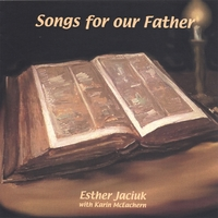 Esther Jaciuk | Songs for our Father