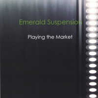 Emerald Suspension | Playing the Market