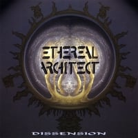 Ethereal Architect | Dissension
