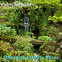 Ethereal Sounds Music | Calm Stream