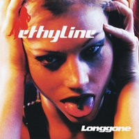 Ethyline | Long Gone