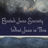 Etowah Jazz Society | What Jazz is This