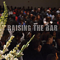 Etthehiphoppreacher | Raising the Bar