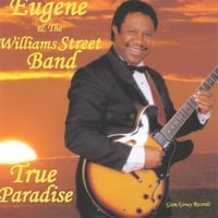 EUGENE WILLIAMS: True Paradise