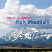 Steve Eulberg | Holy Mountain
