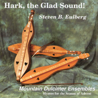 Steve Eulberg | Hark, the Glad Sound!
