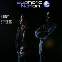 Euphoric Nation | Rainy Streets