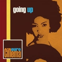 Euro Cinema | Going Up