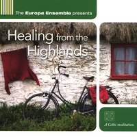The Europa Ensemble | Healing from the Highlands
