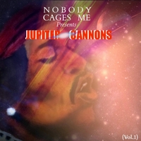 Ev9 & Plain Talk | Nobody Cages Me Presents: Jupiter Cannons, Vol. 1