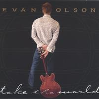 Evan Olson | Take The World