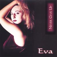 Eva | Never Give Up