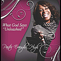 "Evaughn High | What God Says ""Unleashed"""