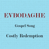 Evbodaghe | Costly Redemption